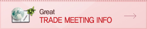 Great TRADE MEETING INFO